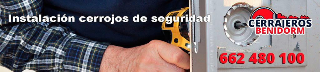 instalacion-cerrojos-seguridad-benidorm-urgente-24h